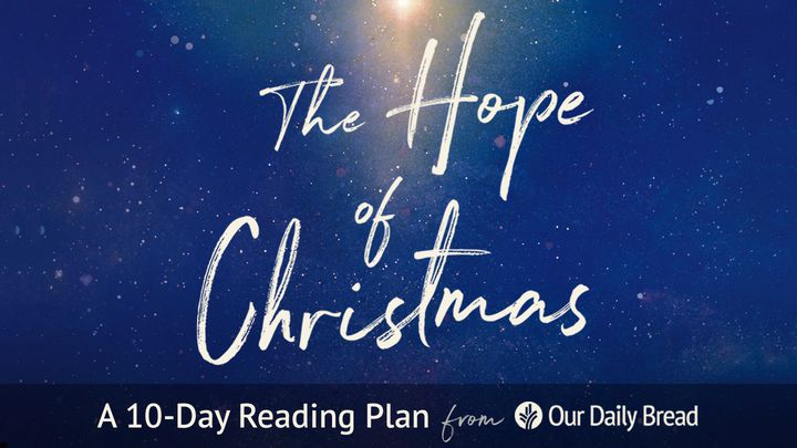 Our Daily Bread: The Hope of Christmas