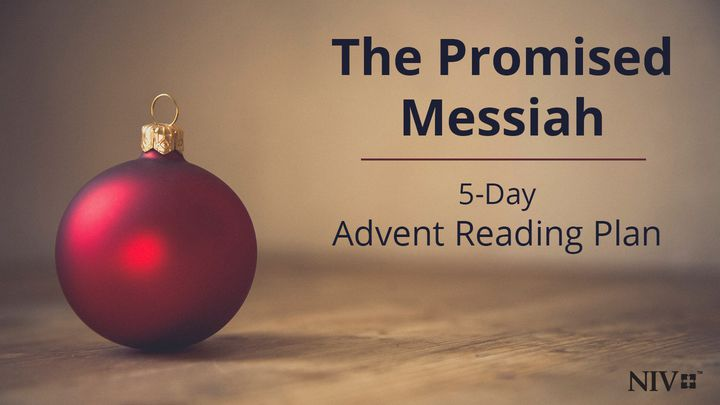 The Promised Messiah - 5-Day Advent Reading Plan