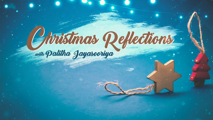 Inspiring Reflections For The Christmas Season