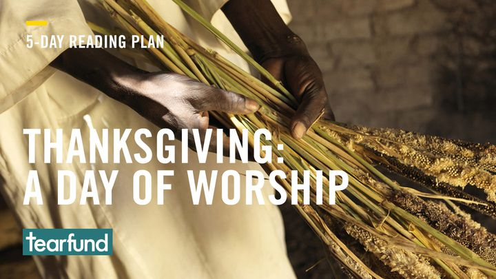 Thanksgiving: A Day Of Worship
