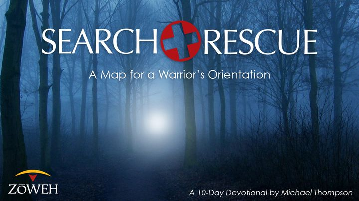 Search & Rescue: A Map For A Warrior's Orientation