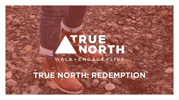 True North: Redemption
